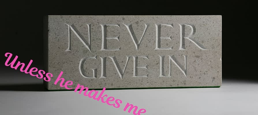 Don't Give In